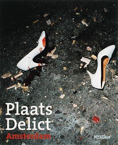 Plaats Delict Amsterdam. Foto's uit het Amsterdamse fotoarchief '65-'85.: Suermondt,...