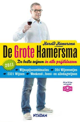 9789046808238: De Grote Hamersma 2011 / druk 1: de beste wijnen in alle prijsklassen