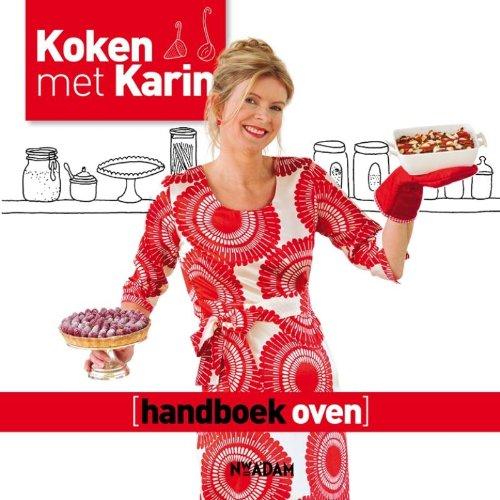 9789046813041: Koken met Karin: handboek oven