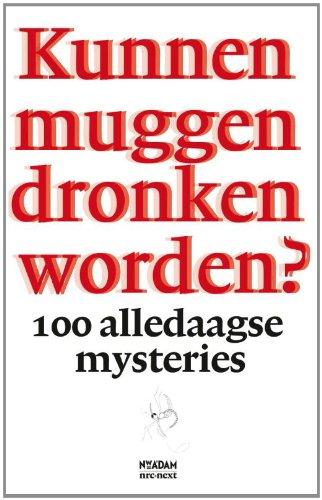 9789046814086: Kunnen muggen dronken worden?: 100 alledaagse mysteries