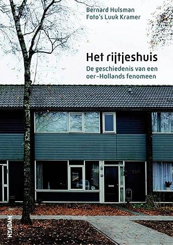 9789046815069: Het rijtjeshuis / druk 1: de geschiedenis van een oer-Hollands fenomeen