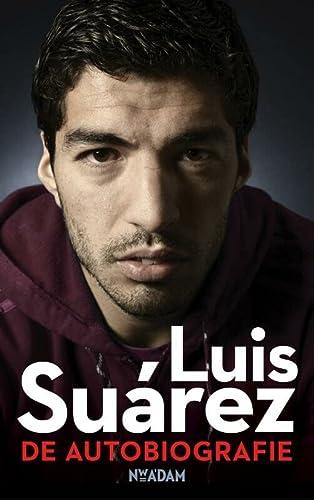 9789046817490: Luis Su�rez  / druk 1: de autobiografie