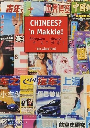 9789046900611: Chinees? 'n Makkie!: lesmethode Chinees voor het voortgezet onderwijs