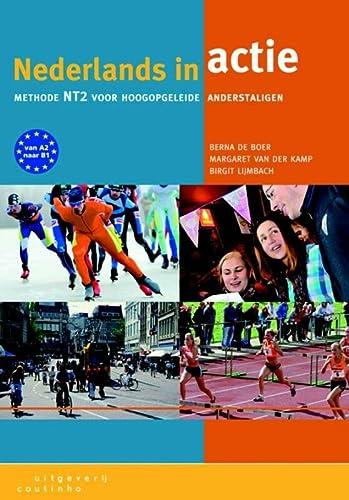 9789046902981: Nederlands in Actie: methode NT2 voor hoogopgeleide anderstaligen (Dutch Edition)