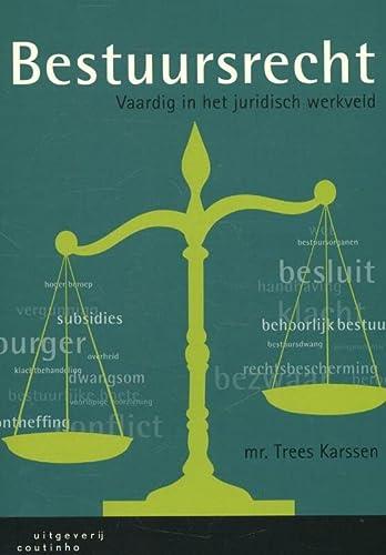 9789046903834: Bestuursrecht: vaardig in het juridisch werkveld