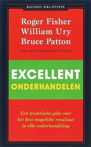 9789047000280: Excellent onderhandelen: een praktische gids voor het best mogelijke resultaat in elke onderhandeling (De business bibliotheek)
