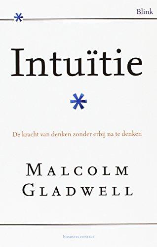 9789047006077: Intuïtie: de kracht van onbewust denken