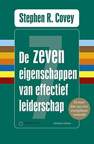 9789047054641: De zeven eigenschappen van effectief leiderschap