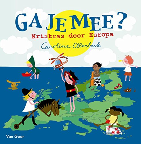 Ga je mee?: kris kras door Europa: Ellerbeck, Caroline