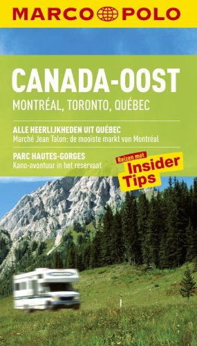 9789047504788: Canada-Oost: Montreal, Toronto, Quebec (Marco Polo)