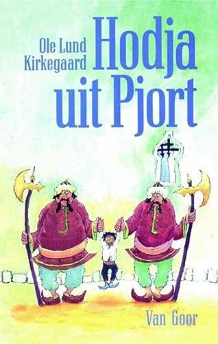 Hodja uit Pjort (Dutch Edition): Lund Kirkegaard,Ole