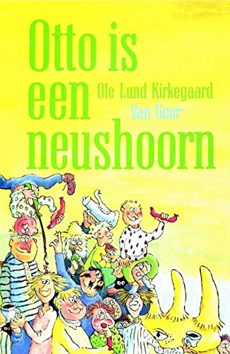 Otto is een neushoorn: Kirkegaard, Ole Lund