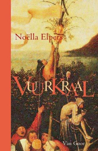 Vuurkraal (Dutch Edition) - Elpers, No?lla