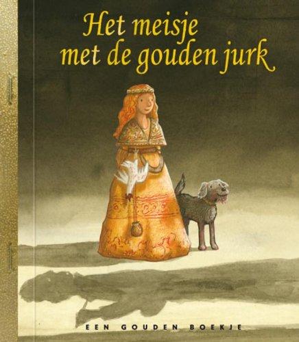 9789047612490: Het meisje met de gouden jurk / druk 2 (Gouden Boekjes)
