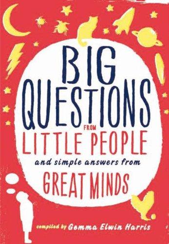 9789047615194: Grote vragen van kleine mensen en simpele antwoorden van knappe koppen