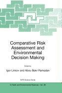 9789048100118: Comparative Risk Assessment and Environmental Decision Making