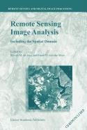 9789048100781: Remote Sensing Image Analysis: Including the Spatial Domain