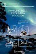9789048101870: Nonequilibrium Phenomena in Plasmas