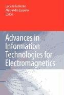 9789048108459: Advances in Information Technologies for Electromagnetics