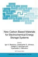 9789048108749: New Carbon Based Materials for Electrochemical Energy Storage Systems: Batteries, Supercapacitors and Fuel Cells