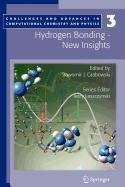 9789048108923: Hydrogen Bonding - New Insights