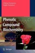 9789048110117: Phenolic Compound Biochemistry