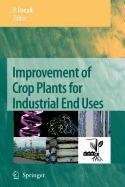 9789048111275: Improvement of Crop Plants for Industrial End Uses