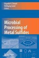 9789048111657: Microbial Processing of Metal Sulfides