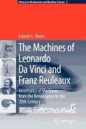 9789048111701: The Machines of Leonardo Da Vinci and Franz Reuleaux
