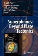 9789048112197: Superplumes: Beyond Plate Tectonics