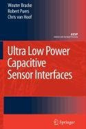 9789048114092: Ultra Low Power Capacitive Sensor Interfaces