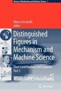 9789048114641: Distinguished Figures in Mechanism and Machine Science: Their Contributions and Legacies