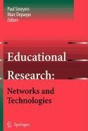 9789048115570: Educational Research: Networks and Technologies
