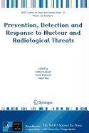 9789048115686: Prevention, Detection and Response to Nuclear and Radiological Threats