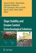 9789048115754: Slope Stability and Erosion Control: Ecotechnological Solutions