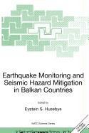 9789048116171: Earthquake Monitoring and Seismic Hazard Mitigation in Balkan Countries