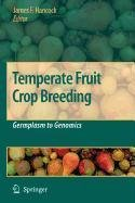 9789048116416: Temperate Fruit Crop Breeding