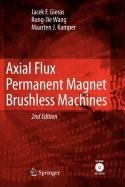 9789048116607: Axial Flux Permanent Magnet Brushless Machines