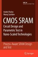 9789048117451: CMOS Sram Circuit Design and Parametric Test in Nano-Scaled Technologies