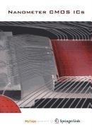 9789048119660: Nanometer CMOS ICs: From basics to ASICs