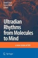 9789048119714: Ultradian Rhythms from Molecules to Mind