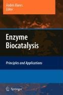 9789048119745: Enzyme Biocatalysis