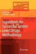 9789048120123: Ingredients for Successful System Level Design Methodology