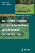 9789048120567: Wastewater Treatment in Constructed Wetlands with Horizontal Sub-Surface Flow