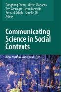 9789048120642: Communicating Science in Social Contexts