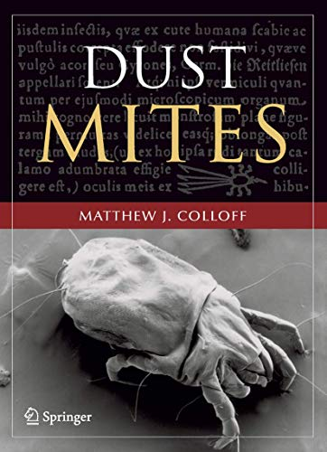 Dust Mites: Matthew J. Colloff
