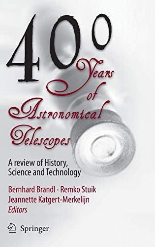 9789048122325: 400 Years of Astronomical Telescopes: A Review of History, Science and Technology