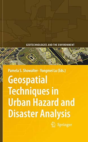 9789048122370: Geospatial Techniques in Urban Hazard and Disaster Analysis (Geotechnologies and the Environment)