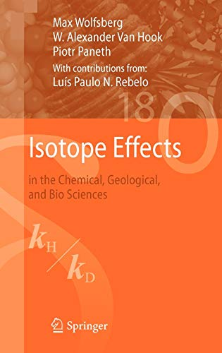 Isotope Effects: in the Chemical, Geological, and: Max Wolfsberg; W.