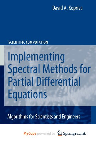 9789048122943: Implementing Spectral Methods for Partial Differential Equations: Algorithms for Scientists and Engineers
